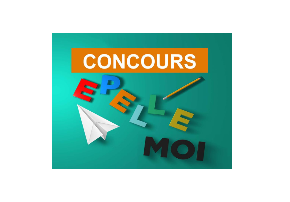 Concours Epelle-moi 2018